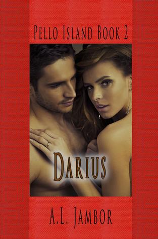 Darius (Pello Island, #2) A.L. Jambor