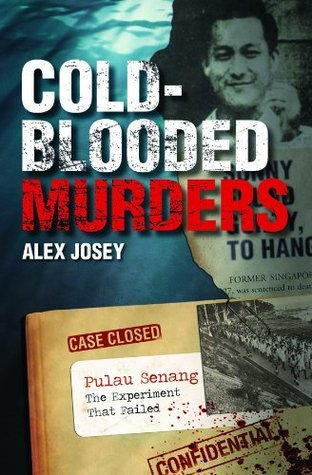 Cold-Blooded Murders  by  Alex Josey