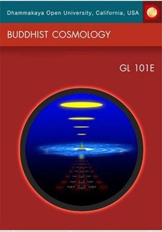 Buddhist Cosmology (GL 101E)  by  DOU