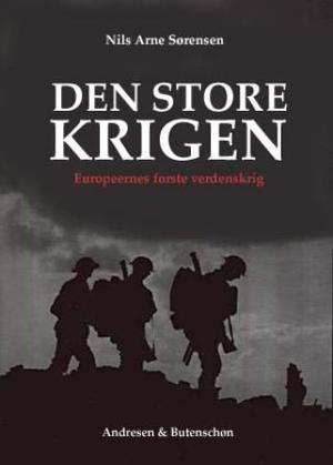 Den Store Krigen Nils Arne Sørensen