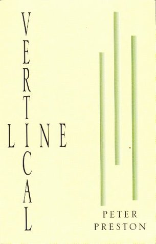Vertical Line Peter Preston