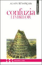 Confuzia limbilor  by  Alain Besançon