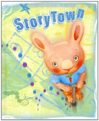 Storytown: Student Edition Level 1-1 2008  by  Harcourt School Publishers