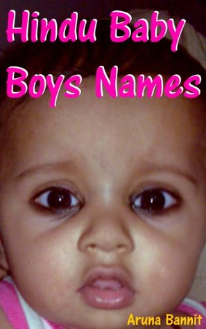 Hindu Baby Boys Names  by  Aruna Bannit