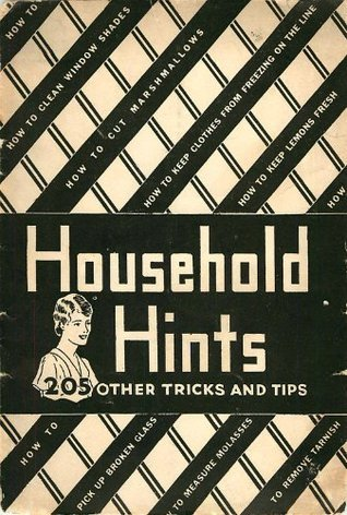 Household Hints: 205 Other Tricks and Tips Anonymous