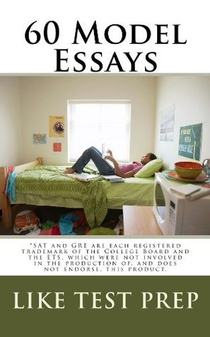 60 Model Essays Like Test Prep