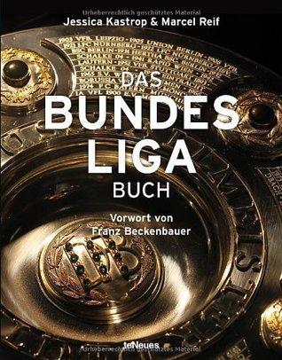 Das Bundesliga Buch  by  Jessica Kastrop