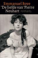 De liefde van Pierre Neuhart  by  Emmanuel Bove