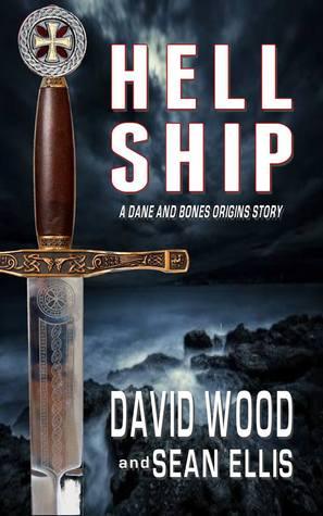 Hell Ship - A Dane and Bones Origins Story (Dane Maddock Origins) (Volume 2)  by  David  Wood