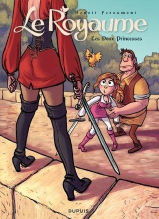 Le Royaume - tome 2 - Les deux princesses Feroumont