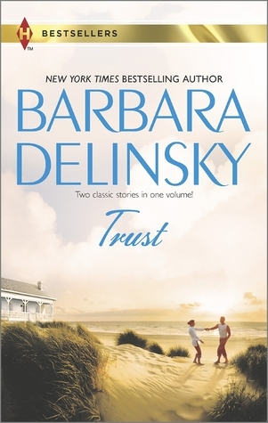 Trust: The Real Thing / Secret of the Stone  by  Barbara Delinsky