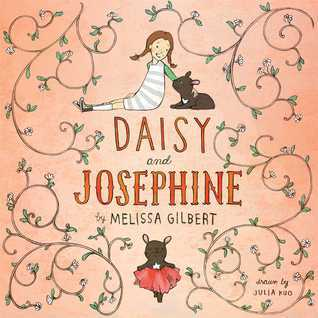 Daisy and Josephine  by  Melissa Gilbert