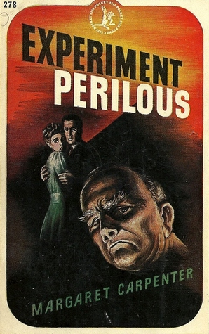 Experiment Perilous Margaret Carpenter