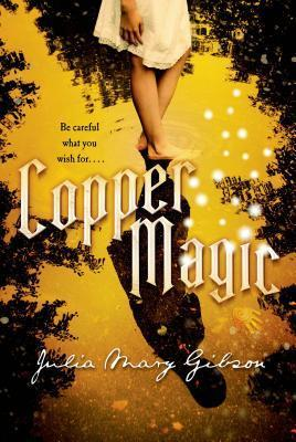 Copper Magic  by  Julia Mary Gibson