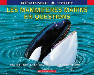 Les Mammiferes Marins En Questions  by  Melvin A. Berger