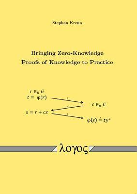 Bringing Zero-Knowledge Proofs of Knowledge to Practice  by  Stephan Krenn