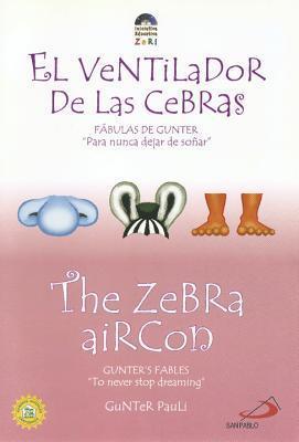 The Zebra Aircon: El Ventilador de las Cebras  by  Gunter Pauli