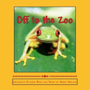 Off to the Zoo Maria  Malone