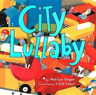 City Lullaby  by  Marilyn Singer