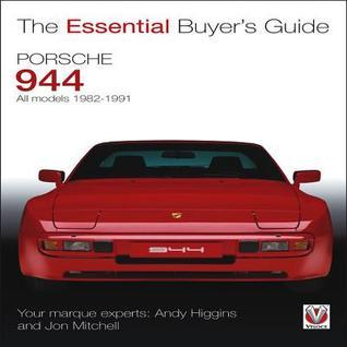 Porsche 944: All models 1982-1991  by  Andy Higgins