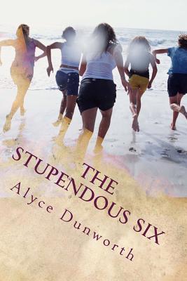 The Stupendous Six Alyce Dunworth