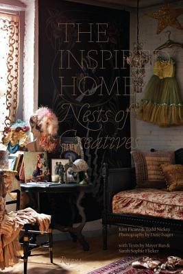 The Inspired Home: Nests of Creatives Kim Ficaro