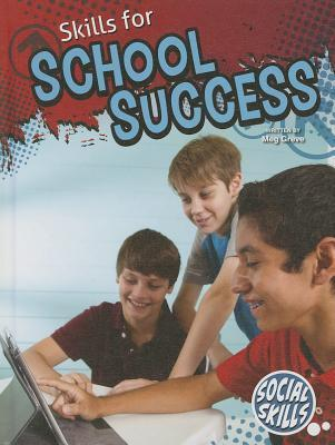 Skills for School Success  by  Meg Greve