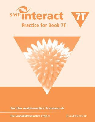 SMP Interact Practice for Book 7t: For the Mathematics Framework School Mathematics Project
