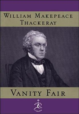 Vanity Fair A Novel Without A Hero  by  William Makepeace Thackeray