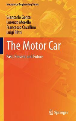 The Motor Car: Past, Present and Future Giancarlo Genta