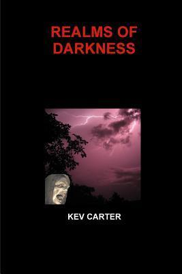 Realms of Darkness Kev Carter