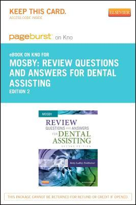 Part - Review Questions and Answers for Dental Assisting - Pageburst E-Book on Kno  by  C.V. Mosby Publishing Company