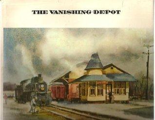 The Vanishing Depot Ranulph Bye