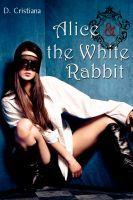 Alice & the White Rabbit D. Cristiana