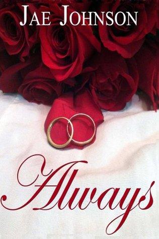 Always (The Always Series) Jae Johnson