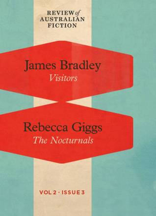 Visitors / The Nocturnals (RAF Volume 2: Issue 3)  by  James  Bradley