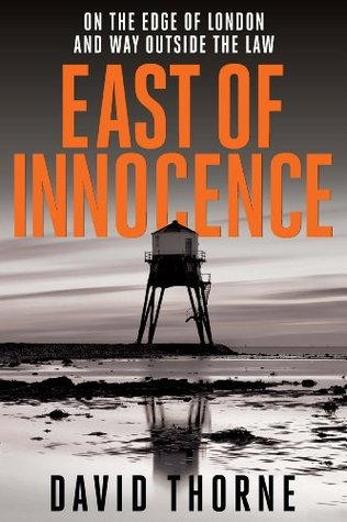 East of Innocence (Daniel Connell 1)  by  David  Thorne