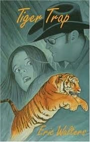 Tiger Trap  by  Eric Walters