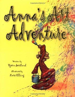 Annas Art Adventure (Picture Books) Bjørn Sortland