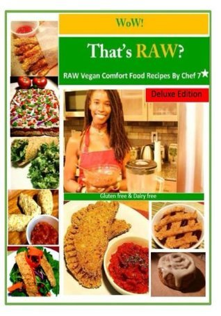 WoW! Thats RAW? Deluxe Edition  by  Chef 7 Star