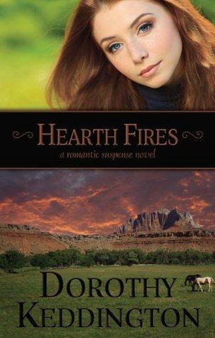 Hearth Fires Dorothy M. Keddington