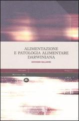 Alimentazione e patologia alimentare darwiniana  by  Giovanni Ballarini