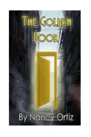 The Golden Door Nancy Ortiz