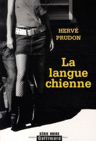 La langue chienne Hervé Prudon