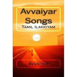 Avvaiyar Songs  by  Avvaiyar