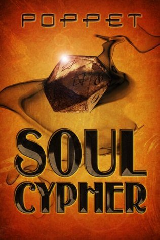 Soul Cypher  by  Poppet