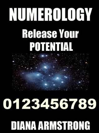 Numerology Release Your Potential Diana Armstrong