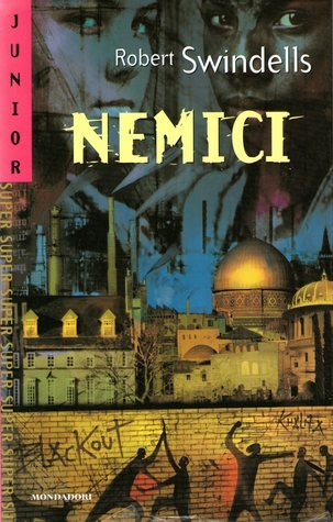 Nemici  by  Robert Swindells