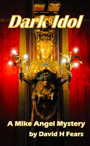 Dark Idol David H. Fears