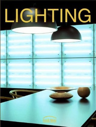 Lighting: Good Ideas  by  Marta Feduchi